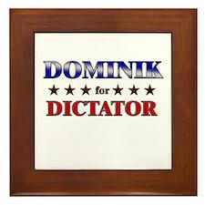 DOMINIK for dictator Framed Tile