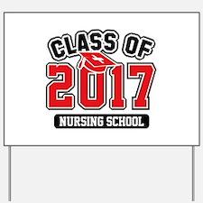 Class Of 2017 Nursing Yard Sign