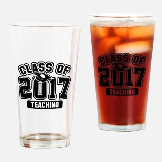 Class Of 2017 Teaching Drinking Glass