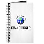 World's Greatest GRAVEDIGGER Journal