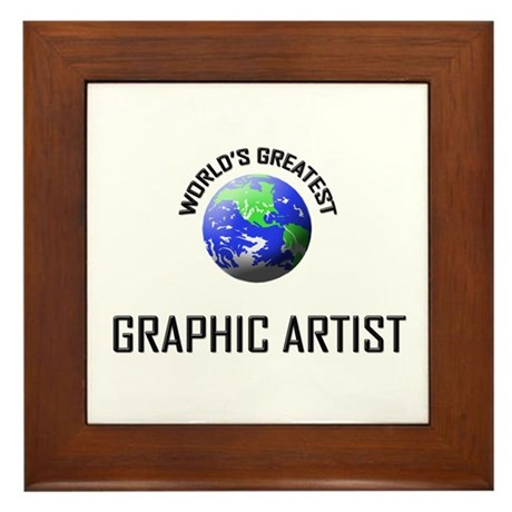World's Greatest GRAPHIC ARTIST Framed Tile