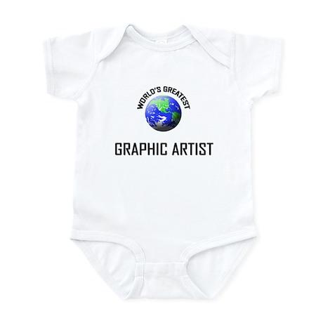 World's Greatest GRAPHIC ARTIST Infant Bodysuit