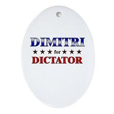 DIMITRI for dictator Oval Ornament