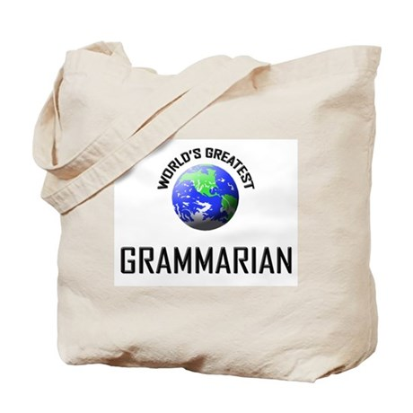 World's Greatest GRAMMARIAN Tote Bag