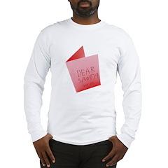 Dear Santa, Fuck Off Long Sleeve T-Shirt