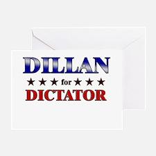 DILLAN for dictator Greeting Card
