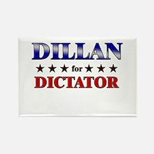 DILLAN for dictator Rectangle Magnet