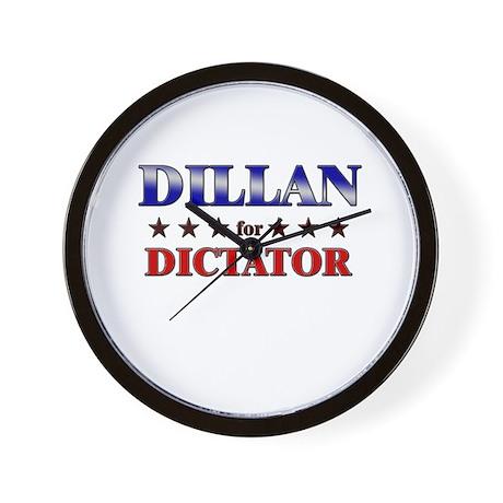 DILLAN for dictator Wall Clock