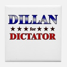 DILLAN for dictator Tile Coaster