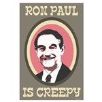 Ron Paul is Creepy Large Poster