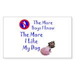 The More Boys, I Like My Dog Rectangle Sticker