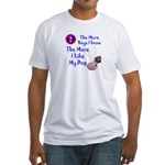 The More Boys, I Like My Dog Fitted T-Shirt