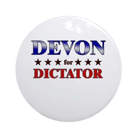 DEVON for dictator Ornament (Round)