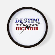DESTINI for dictator Wall Clock