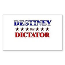 DESTINEY for dictator Rectangle Decal