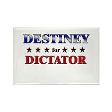 DESTINEY for dictator Rectangle Magnet