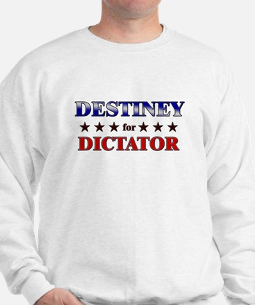 DESTINEY for dictator Sweater