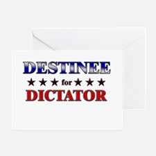 DESTINEE for dictator Greeting Card