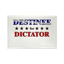 DESTINEE for dictator Rectangle Magnet