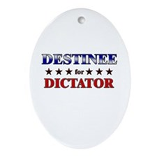 DESTINEE for dictator Oval Ornament