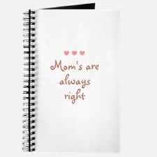 Mom's are always right Journal