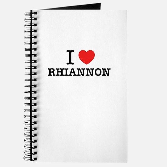 I Love RHIANNON Journal