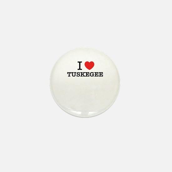I Love TUSKEGEE Mini Button
