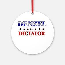 DENZEL for dictator Ornament (Round)