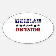 DELILAH for dictator Oval Decal