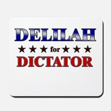 DELILAH for dictator Mousepad
