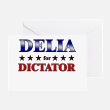 DELIA for dictator Greeting Card