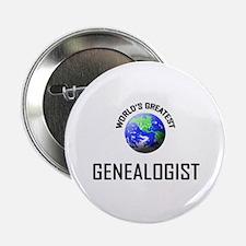 "World's Greatest GENEALOGIST 2.25"" Button"