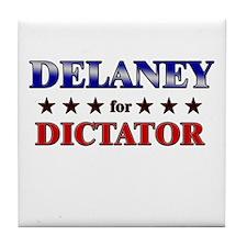 DELANEY for dictator Tile Coaster