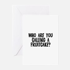 Who are you calling a fruitca Greeting Cards (Pk o