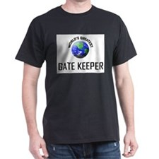 World's Greatest GATE KEEPER T-Shirt