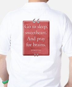 Pray for Brains Quote T-Shirt