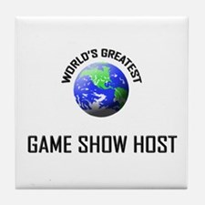 World's Greatest GAME SHOW HOST Tile Coaster