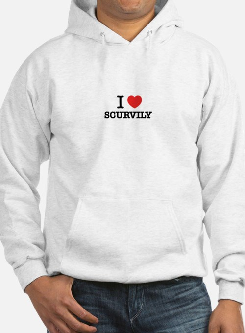 I Love SCURVILY Hoodie