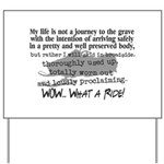 Journey to the Grave Yard Sign