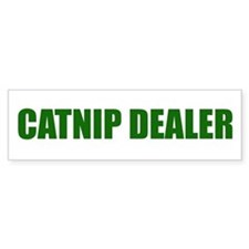 CATNIP DEALER Bumper Bumper Sticker