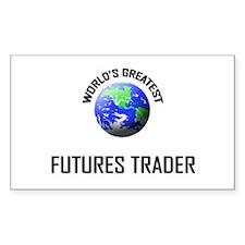 World's Greatest FUTURES TRADER Sticker (Rectangul