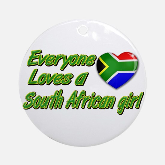 Everyone loves a South African girl Ornament (Roun