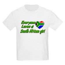 Everyone loves a South African girl T-Shirt