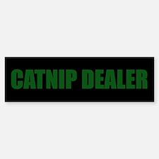 CATNIP DEALER Bumper Bumper Bumper Sticker