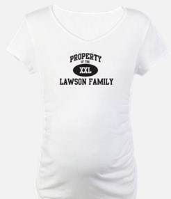Property of Lawson Family Shirt