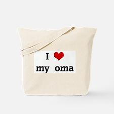 I Love my  oma Tote Bag