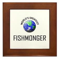 World's Greatest FISHMONGER Framed Tile