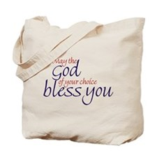 God of choice, bless you Tote Bag