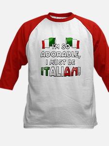 I'm so adorable I must be Italian Kids Baseball Je