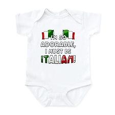 I'm so adorable I must be Italian Infant Bodysuit